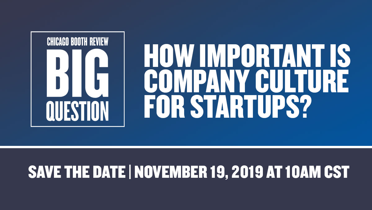 The Big Question: How Important is Company Culture for Startups?
